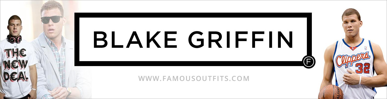Blake Griffin Fashion