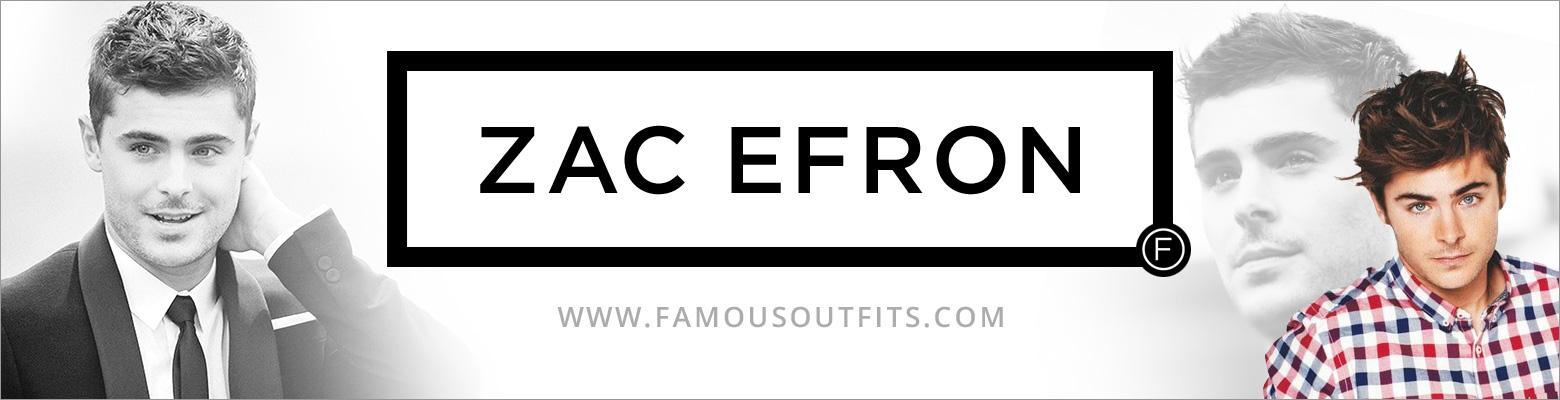 Zac Efron Fashion
