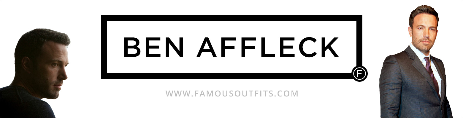 Ben Affleck Fashion