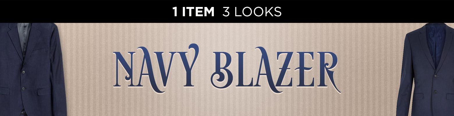 The Navy Blazer (1 Item – 3 Looks)